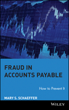 Fraud in Accounts Payable: How to Prevent It (0470260459) cover image