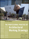 The Professional Practice of Architectural Working Drawings, 4th Edition (0470618159) cover image