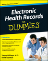 Electronic Health Records For Dummies (0470623659) cover image