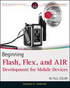 Beginning Flash, Flex, and AIR Development for Mobile Devices (0470948159) cover image