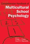 Comprehensive Handbook of Multicultural School Psychology (0471266159) cover image