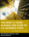 The Ernst & Young Almanac and Guide to U.S. Business Cities: 65 Leading Places to Do Business (0471589659) cover image