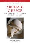 A Companion to Archaic Greece (0631230459) cover image