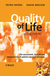 Quality of Life: The Assessment, Analysis and Interpretation of Patient-reported Outcomes, 2nd Edition (1118699459) cover image