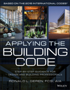 Applying the Building Code: Step-by-Step Guidance for Design and Building Professionals (1118920759) cover image
