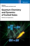 thumbnail image: Quantum Chemistry and Dynamics of Excited States: Methods and Applications