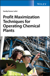 thumbnail image: Profit Maximization Techniques for Operating Chemical Plants