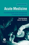 Acute Medicine: A Practical Guide to the Management of Medical Emergencies, 4th Edition (1444327259) cover image