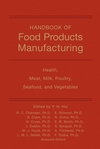 Handbook of Food Products Manufacturing: Health, Meat, Milk, Poultry, Seafood, and Vegetables, Volume 2 (047012525X) cover image