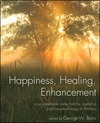 Happiness, Healing, Enhancement: Your Casebook Collection For Applying Positive Psychology in Therapy (047029115X) cover image