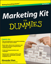 Marketing Kit for Dummies, 3rd Edition