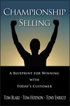 Championship Selling: A Blueprint for Winning With Today's Customer (047083675X) cover image