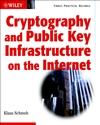 Cryptography and Public Key Infrastructure on the Internet (047084745X) cover image