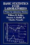 Basic Statistics for Laboratories: A Primer for Laboratory Workers (047128405X) cover image