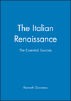 The Italian Renaissance: The Essential Sources (063123165X) cover image