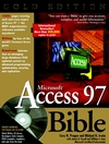 Microsoft Access 97 Bible, Gold Edition (076453355X) cover image