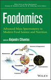 thumbnail image: Foodomics: Advanced Mass Spectrometry in Modern Food Science and Nutrition