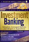 Investment Banking: Valuation, Leveraged Buyouts, and Mergers and Acquisitions + Valuation Models, 2nd Edition (111828125X) cover image