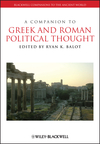 A Companion to Greek and Roman Political Thought (111845135X) cover image