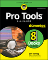 Pro Tools All-In-One For Dummies, 4th Edition (111951455X) cover image