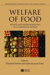 Welfare of Food: Rights and Responsibilities in a Changing World (140511245X) cover image