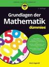 Grundlagen der Mathematik für Dummies, 2. Auflage (352769935X) cover image