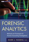 Forensic Analytics: Methods and Techniques for Forensic Accounting Investigations (0470890460) cover image
