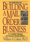 Building a Mail Order Business: A Complete Manual for Success, 4th Edition (0471109460) cover image