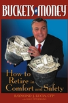 Buckets of Money: How to Retire in Comfort and Safety (0471478660) cover image