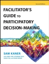 Facilitator's Guide to Participatory Decision-Making, 2nd Edition (0787982660) cover image