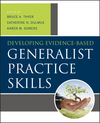 Developing Evidence-Based Generalist Practice Skills (1118176960) cover image