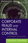 Corporate Fraud and Internal Control + Software Demo: A Framework for Prevention (1118301560) cover image