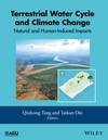 Terrestrial Water Cycle and Climate Change: Natural and Human-Induced Impacts (1118971760) cover image