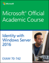 70-742 Identity with Windows Server 2016 (1119365260) cover image
