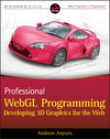 Professional WebGL Programming: Developing 3D Graphics for the Web (1119968860) cover image