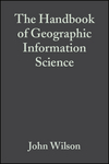 The Handbook of Geographic Information Science (1405107960) cover image