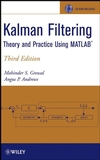 Kalman Filtering: Theory and Practice Using MATLAB, 3rd Edition (0470173661) cover image