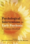 Psychological Interventions in Early Psychosis: A Treatment Handbook (0470844361) cover image