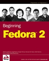 Beginning Fedora 2 (0764569961) cover image