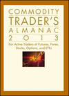 Commodity Trader's Almanac 2013: For Active Traders of Futures, Forex, Stocks, Options, and ETFs (1118159861) cover image