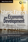 Islamic Finance and Economic Development: Risk, Regulation, and Corporate Governance (1118847261) cover image