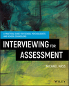 Interviewing For Assessment: A Practical Guide for School Psychologist and School Counselors (1119166861) cover image