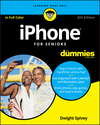 iPhone For Seniors For Dummies, 8th Edition (1119520061) cover image