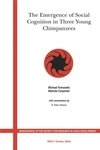 The Emergence of Social Cognition in Three Young Chimpanzees (1405147261) cover image