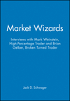 Market Wizards Disc 10: Interviews with Mark Weinstein, High-Percentage Trader and Brian Gelber, Broken Turned Trader (1592802761) cover image