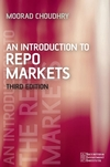 An Introduction to Repo Markets, 3rd Edition (0470017562) cover image