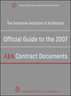 The American Institute of Architects Official Guide to the 2007 AIA Contract Documents (0470251662) cover image