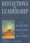 Reflections on Leadership: How Robert K. Greenleaf's Theory of Servant-Leadership Influenced Today's Top Management Thinkers (0471036862) cover image