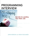 Programming Interviews Exposed: Secrets to Landing Your Next Job (0471383562) cover image
