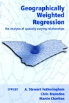 Geographically Weighted Regression: The Analysis of Spatially Varying Relationships  (0471496162) cover image